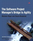 Software Project Manager's Bridge to Agility, The (eBook, PDF)