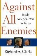 Against All Enemies (eBook, ePUB) - Clarke, Richard A.