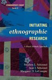 Initiating Ethnographic Research (eBook, ePUB)