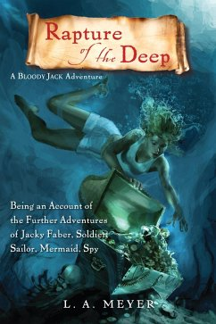 Rapture of the Deep (eBook, ePUB) - Meyer, L. A.