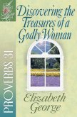 Discovering the Treasures of a Godly Woman (eBook, ePUB)