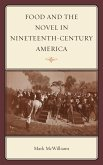 Food and the Novel in Nineteenth-Century America (eBook, ePUB)