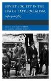 Soviet Society in the Era of Late Socialism, 1964-1985 (eBook, ePUB)