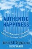 Authentic Happiness (eBook, ePUB)