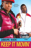 Drama High: Keep It Movin' (eBook, ePUB)
