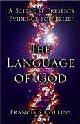 The Language of God (eBook, ePUB) - Collins, Francis S.