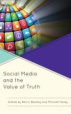Social Media and the Value of Truth (eBook, ePUB)
