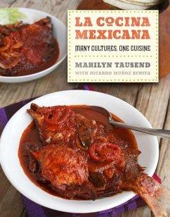 La Cocina Mexicana (eBook, ePUB) - Tausend, Marilyn