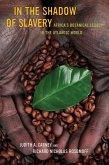 In the Shadow of Slavery (eBook, ePUB)