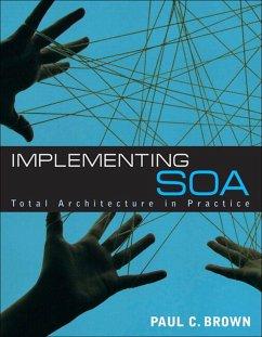 Implementing SOA (eBook, PDF) - Brown, Paul C.