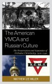 The American YMCA and Russian Culture (eBook, ePUB)