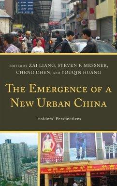 The Emergence of a New Urban China (eBook, ePUB)