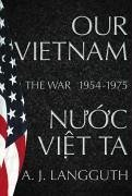 Our Vietnam (eBook, ePUB) - Langguth, A. J.