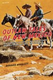 Outlaw Tales of New Mexico (eBook, ePUB)