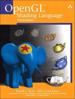 OpenGL Shading Language (eBook, ePUB) - Rost, Randi; Licea-Kane, Bill; Ginsburg, Dan; Kessenich, John; Lichtenbelt, Barthold; Malan, Hugh; Weiblen, Mike