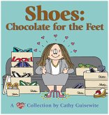 Shoes: Chocolate for the Feet (eBook, ePUB)