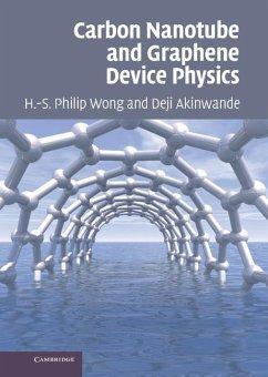 Carbon Nanotube and Graphene Device Physics (eBook, ePUB) - Wong, H. -S. Philip