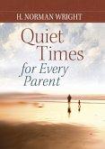 Quiet Times for Every Parent (eBook, ePUB)