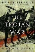 The Trojan War (eBook, ePUB) - Strauss, Barry