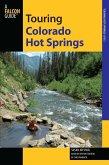 Touring Colorado Hot Springs (eBook, ePUB)