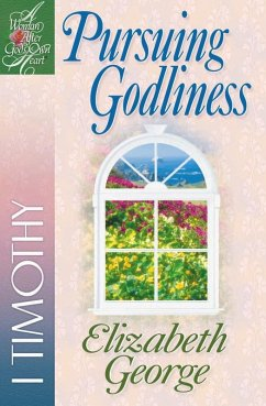 Pursuing Godliness (eBook, ePUB) - Elizabeth George