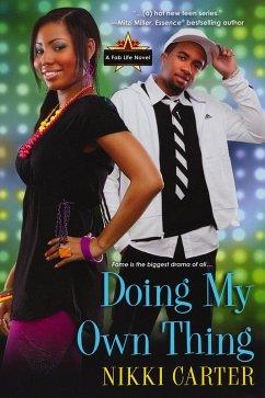 Doing My Own Thing (eBook, ePUB) - Carter, Nikki