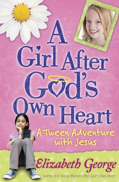 Girl After God's Own Heart (eBook, ePUB) - Elizabeth George