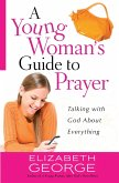 Young Woman's Guide to Prayer (eBook, ePUB)