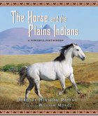 The Horse and the Plains Indians (eBook, ePUB)