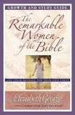 Remarkable Women of the Bible Growth and Study Guide (eBook, ePUB)