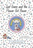 Just Grace and the Flower Girl Power (eBook, ePUB)