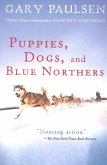Puppies, Dogs, and Blue Northers (eBook, ePUB)