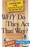 WHY Do They Act That Way? (eBook, ePUB) - Walsh, David