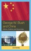 George W. Bush and China (eBook, ePUB)