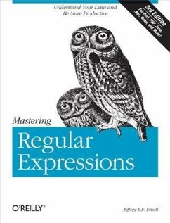 Mastering Regular Expressions (eBook, PDF) - Friedl, Jeffrey E. F.