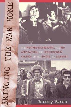 Bringing the War Home (eBook, ePUB) - Varon, Jeremy Peter