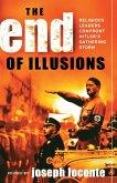 The End of Illusions (eBook, ePUB)