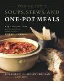 Tom Valenti's Soups, Stews, and One-Pot Meals (eBook, ePUB)
