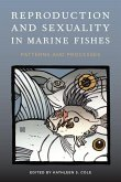 Reproduction and Sexuality in Marine Fishes (eBook, ePUB)