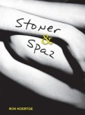 Stoner & Spaz (eBook, ePUB)