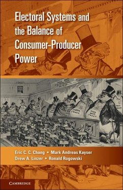Electoral Systems and the Balance of Consumer-Producer Power (eBook, ePUB) - Chang, Eric C. C.