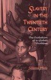 Slavery in the Twentieth Century (eBook, ePUB)