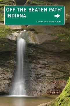 Indiana Off the Beaten Path® (eBook, ePUB) - Thomas, Phyllis