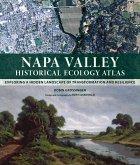 Napa Valley Historical Ecology Atlas (eBook, PDF)