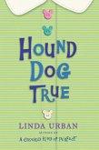 Hound Dog True (eBook, ePUB)