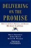 Delivering on the Promise (eBook, ePUB)