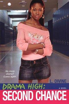 Drama High: Second Chance (eBook, ePUB) - Divine, L.