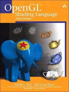 OpenGL Shading Language (eBook, PDF) - Rost, Randi J.; Licea-Kane, Bill; Ginsburg, Dan; Kessenich, John; Lichtenbelt, Barthold; Malan, Hugh; Weiblen, Mike