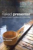 Naked Presenter, The (eBook, PDF)