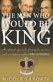 The Men Who Would Be King (eBook, ePUB)